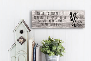 Alway Fix Your Hair Rustic Sign