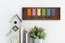 Load image into Gallery viewer, Our Little Peeps Easter Sign