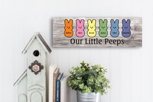 Our Little Peeps Easter Sign