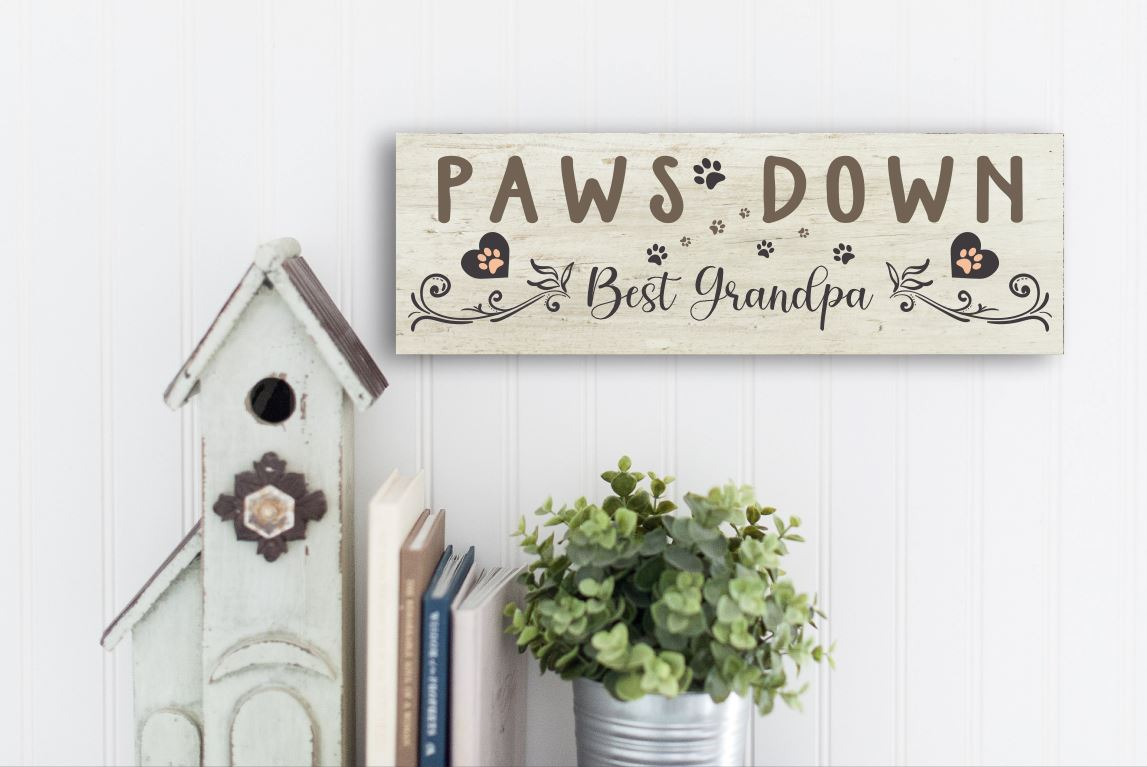 Paws Down Best Grandpa Sign