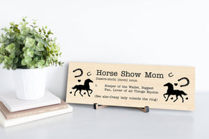 Horse Show Mom Sign