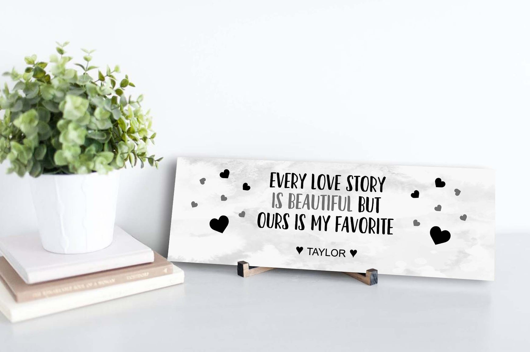Every Love Story Is Beautiful Personalized Sign