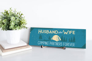 Camping Partners Forever Sign
