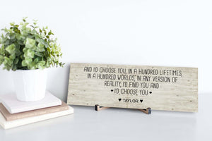 I'd Choose You Personalized Sign