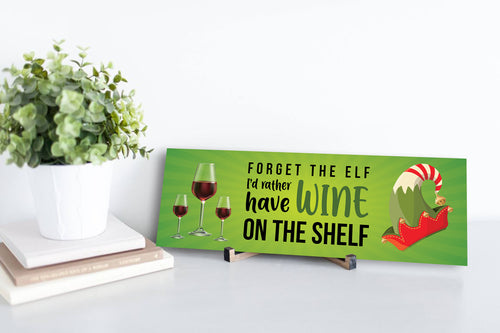 Wine on the shelf Sign