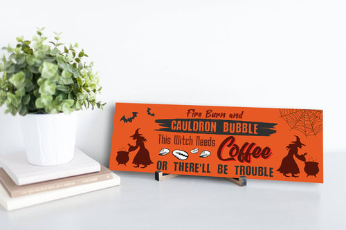 Fire Burn and Coffee Halloween Sign
