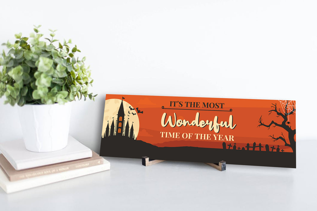 Halloween most wonderful time Sign