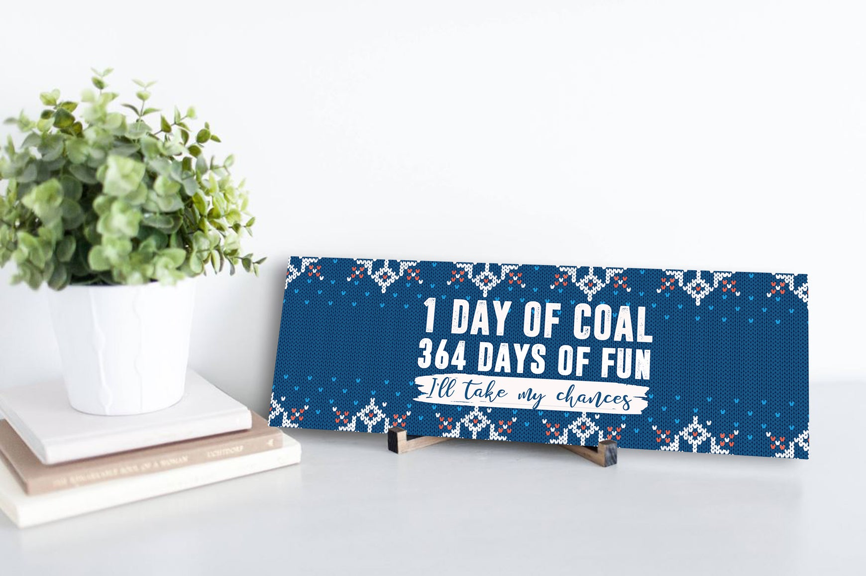 One Day of Coal Sign