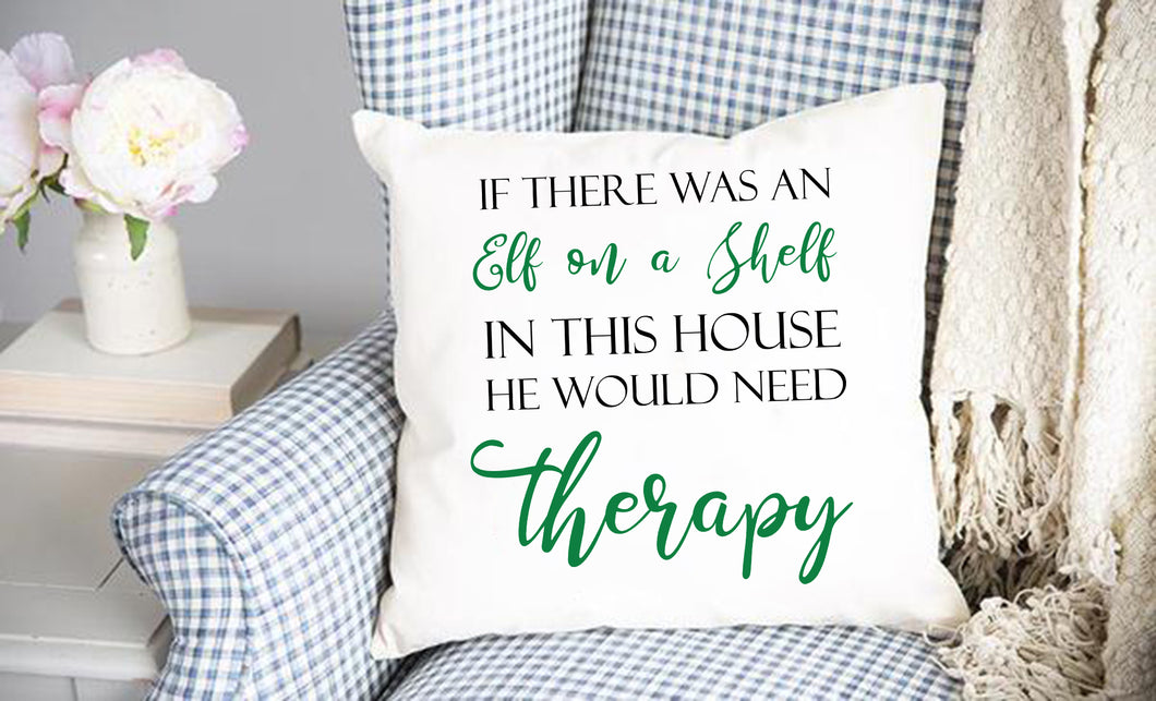 Elf On Shelf Therapy Throw Pillow Cover