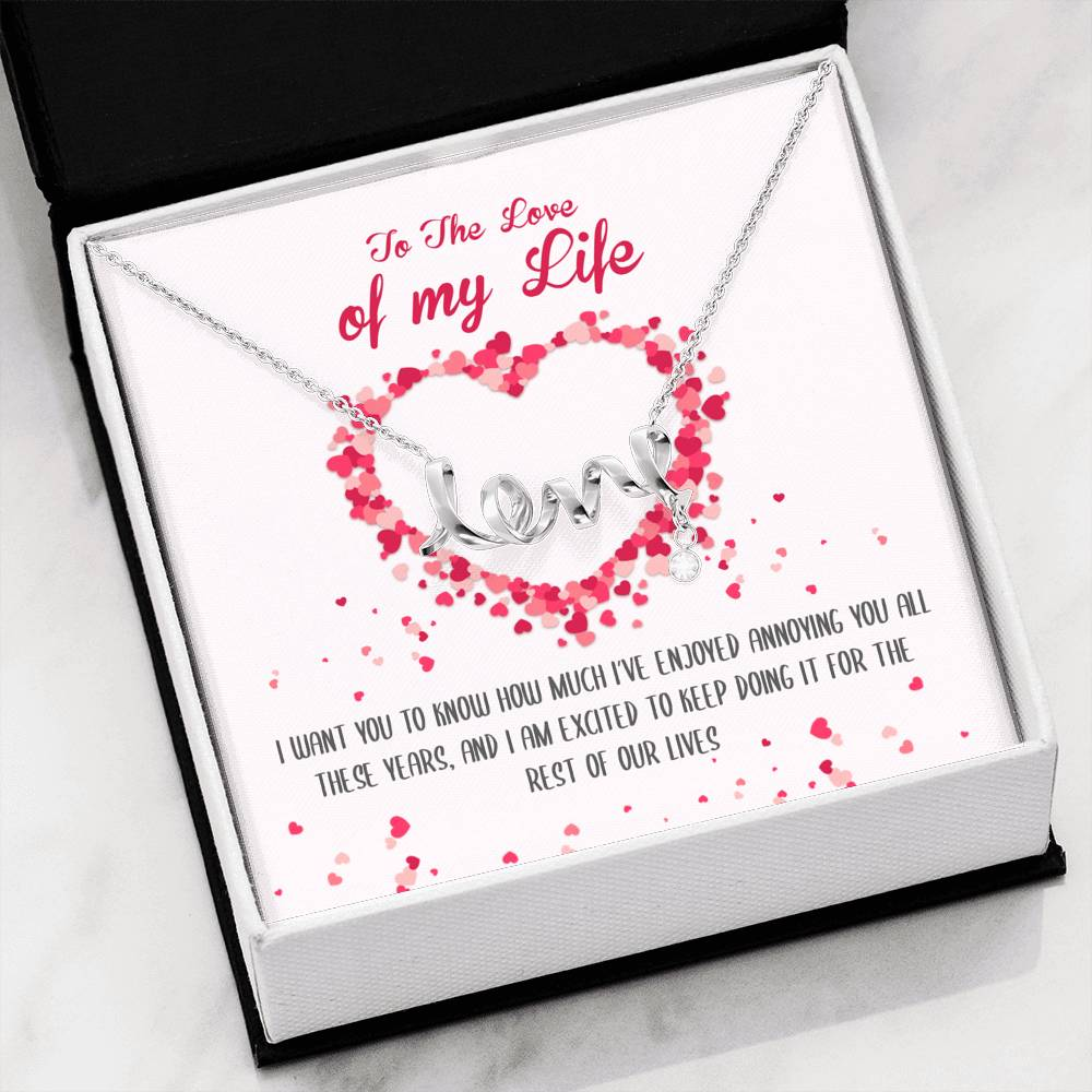 Love of My Life Love Necklace
