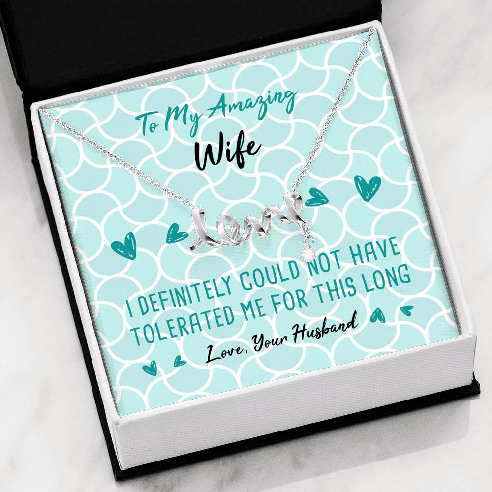 Tolerated Wife Love Necklace