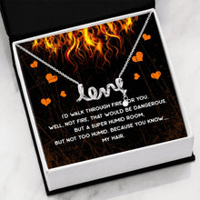 Load image into Gallery viewer, Walk Through Fire Love Necklace