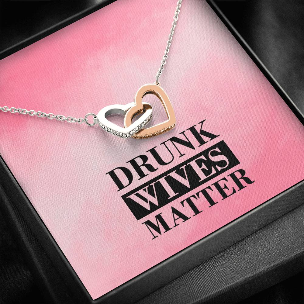 Drunk Wives Matter Silver and Gold Necklace