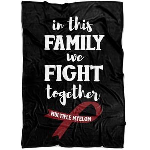 Multiple Myeloma We Fight Together Blanket