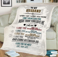 Load image into Gallery viewer, Love You Most Husband Blanket