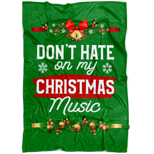 Don't Hate Christmas Blanket