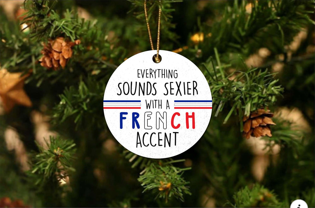Sexier French Accent Christmas Ornament
