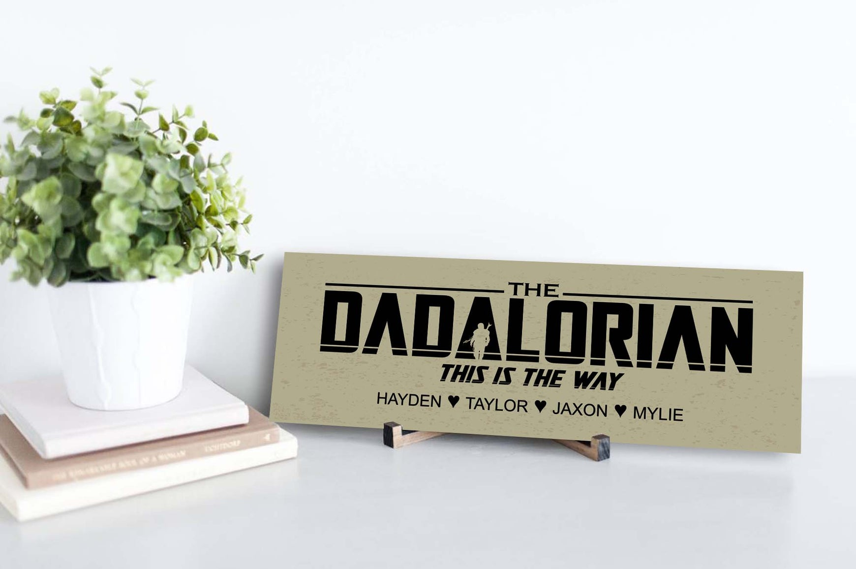 The Dadalorian Personalized Sign