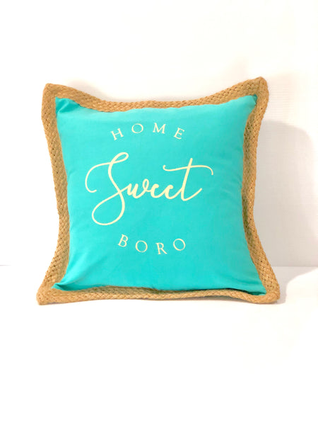 Teal Rope Home Sweet Boro Pillow