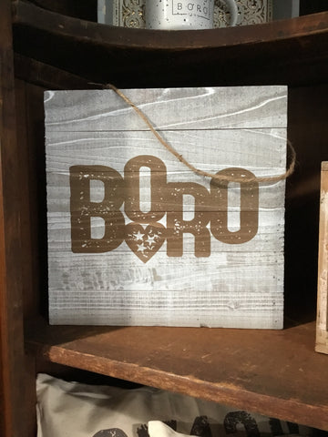 Boro Love Wood Sign