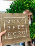 Murfreesboro Square Wood Sign