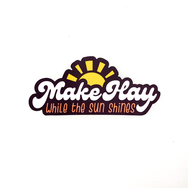 Make Hay Sticker
