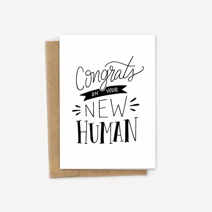 Congrats On Your New Human Card