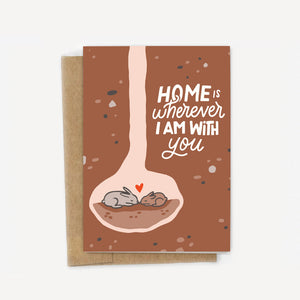 Home Is Wherever I'm With You Bunny Love Card