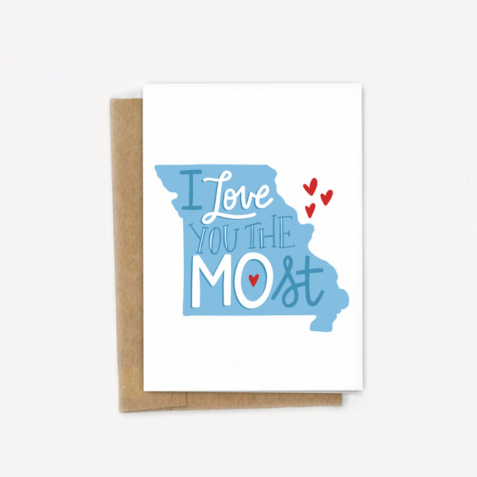 I Love You the MOst - Missouri Love Card