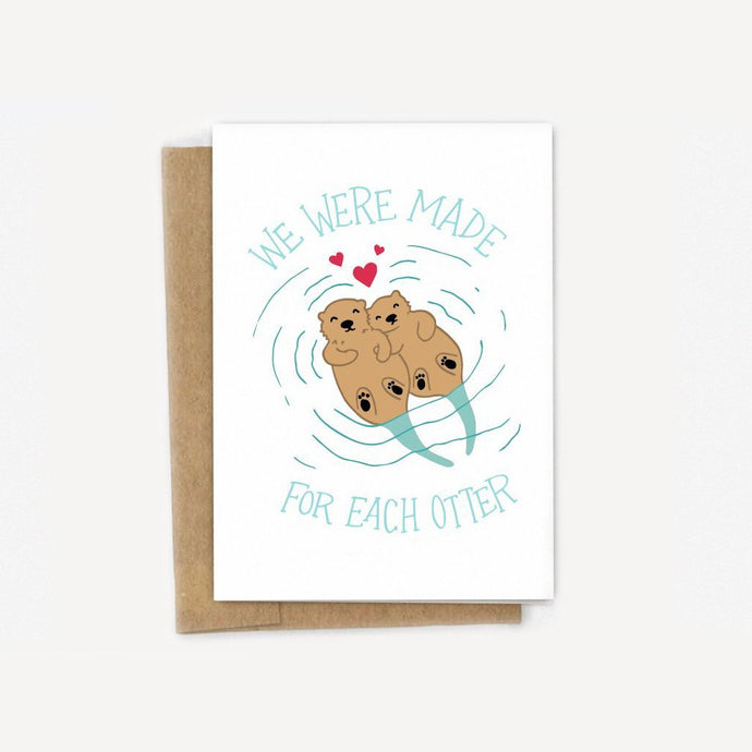 Made For Each Otter Card