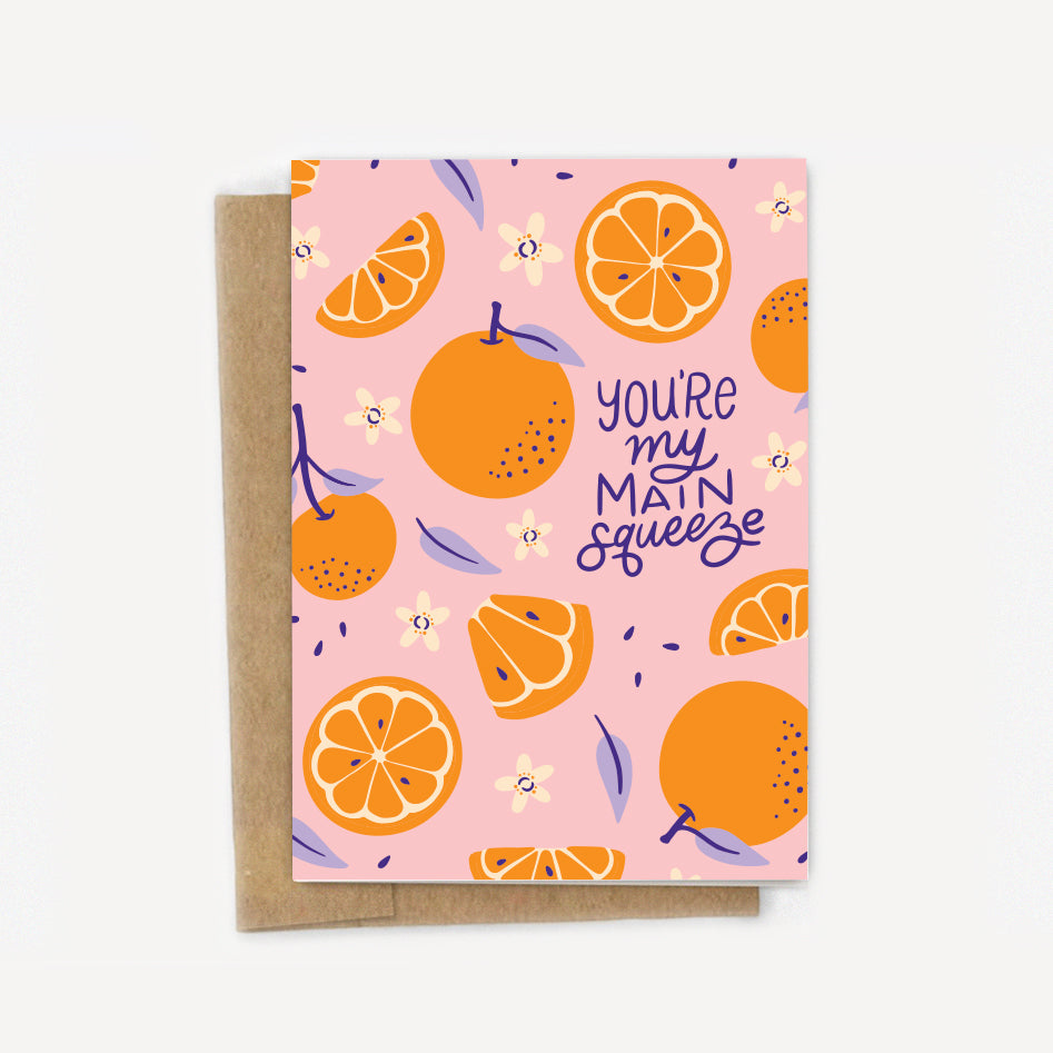 You're My Main Squeeze Oranges Love Card - Florida