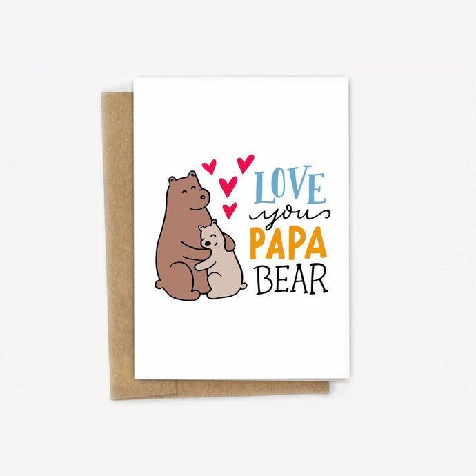 Love You Papa Bear Card