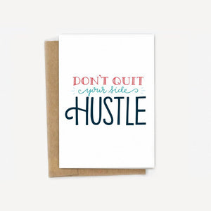 Don't Quit Your Side Hustle Card