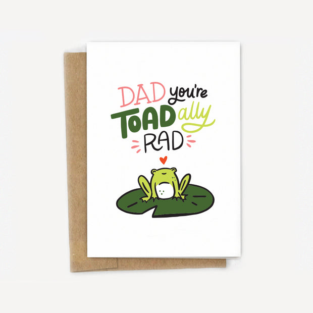 You're Toad-ally Rad Dad Father'd Day Card 1