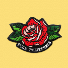 Load image into Gallery viewer, Fuck Politeness Tattoo Rose Embroidered Patch