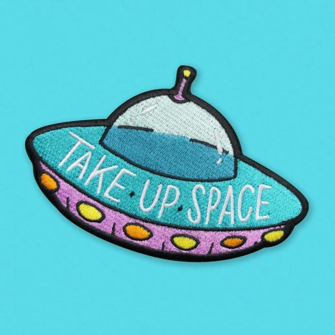 Take Up Space UFO Alien Embroidered Patch