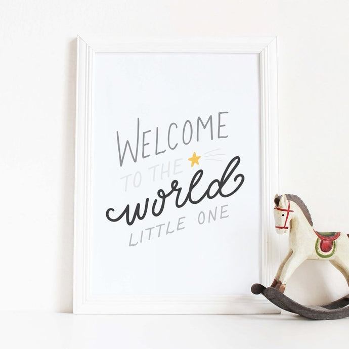 Welcome to the World Little One Print