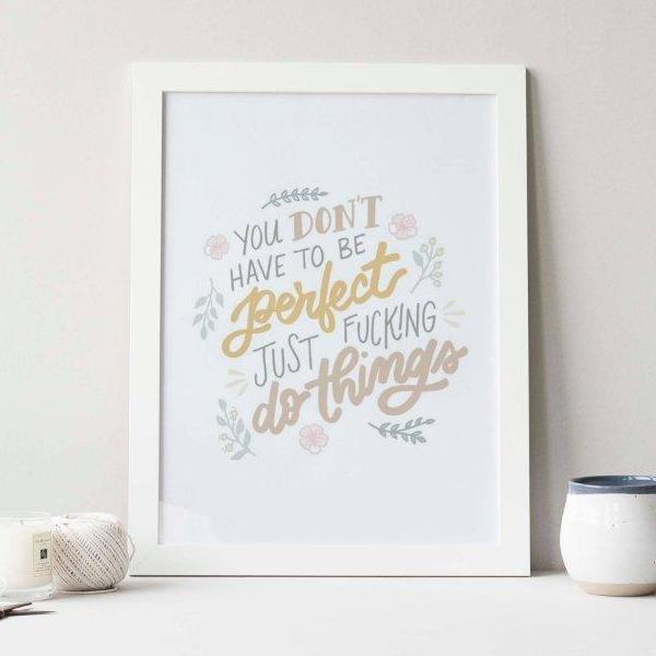 You Don't Have to Be Perfect Print 1