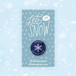Proud Snowflake Pin