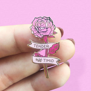 Tender Not Timid Pink Rose Enamel Pin