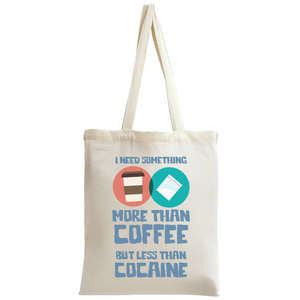 More Than Coffee Tote Bag - Eco Haven