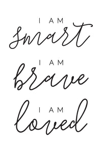 Smart, Brave, Loved - B&W Download