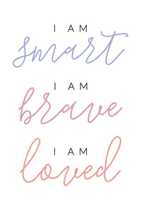 Smart, Brave, Loved - Color Download