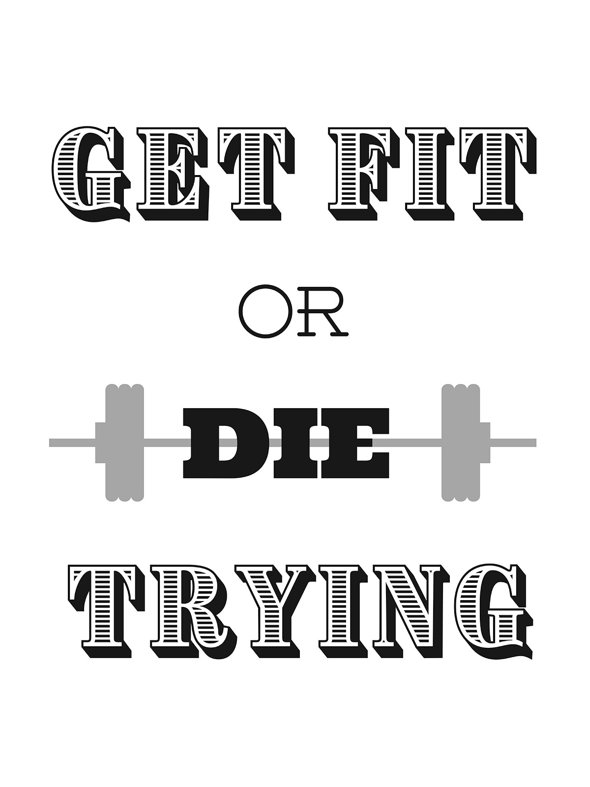 Get Fit or Die Trying Download