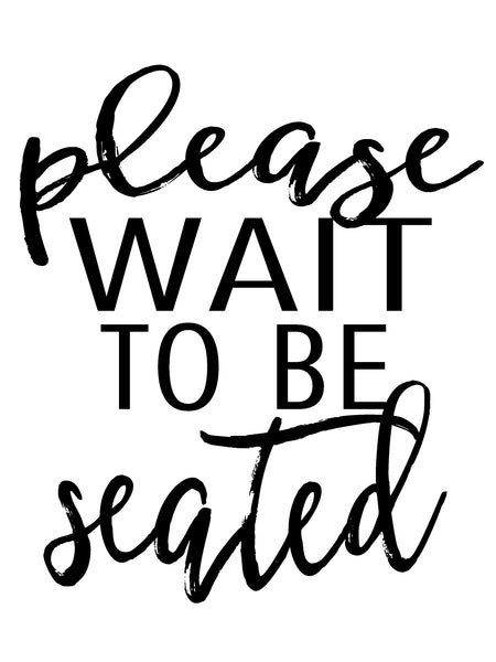 Please Wait to be Seated Download