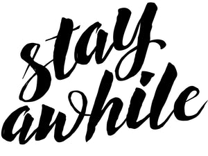 Stay Awhile Download