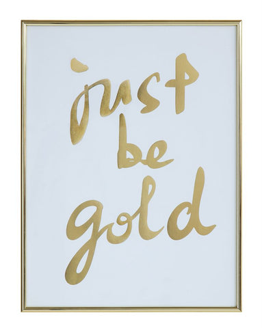 Just Be Gold Wall Art