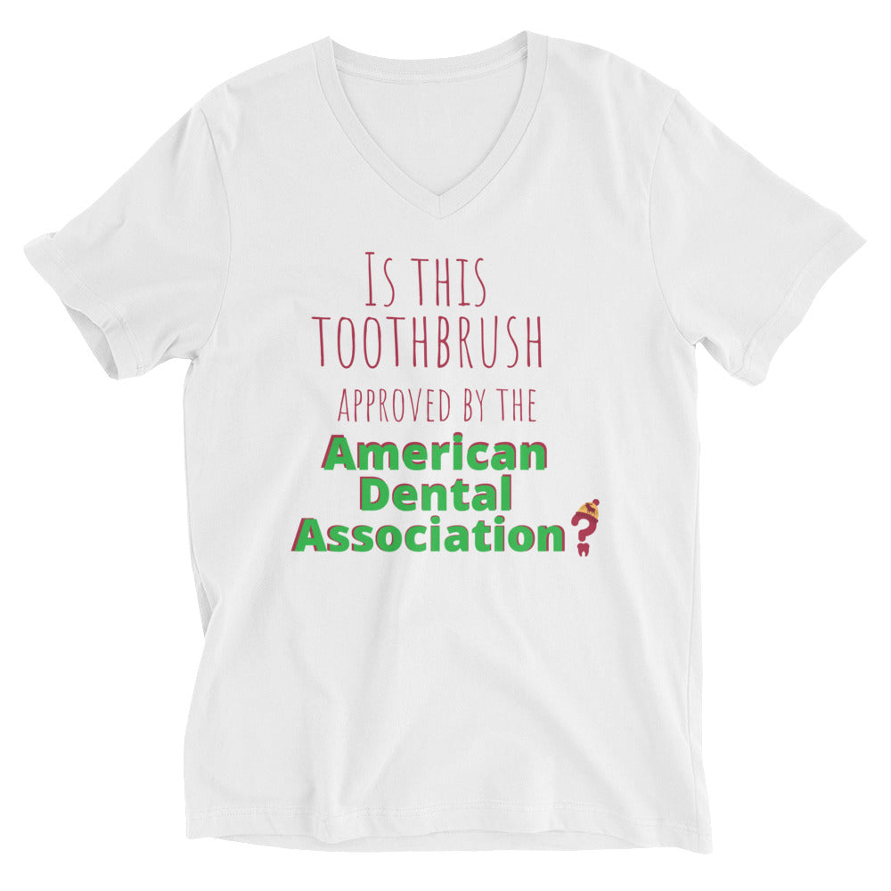 Is this toothbrush approved by the ADA? Unisex Short Sleeve V-Neck T-Shirt
