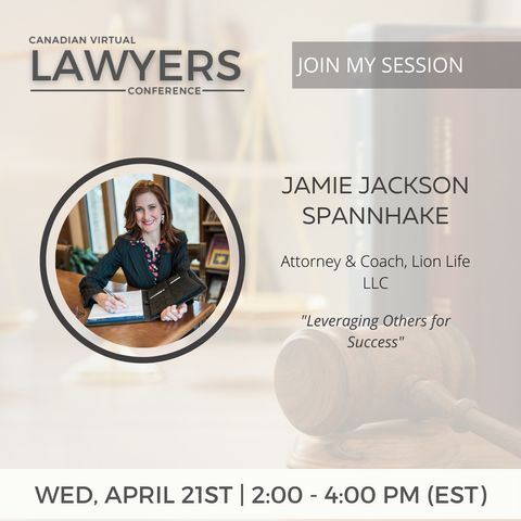Canadian Virtual Lawyers Conference: Leveraging Others for Success