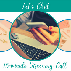 Let's Chat for a 15-minute discovery call